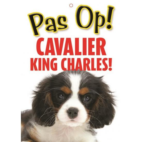 Pas op voor Cavalier King Charles bordje