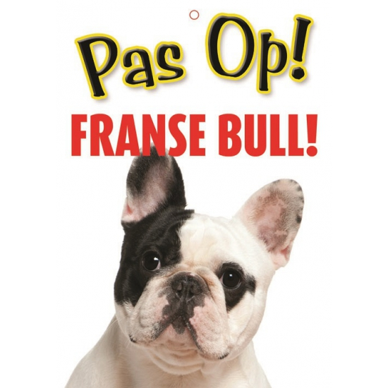 Pas op voor Franse Bulldog bordje