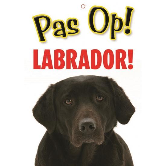 Pas op voor Labrador bordje