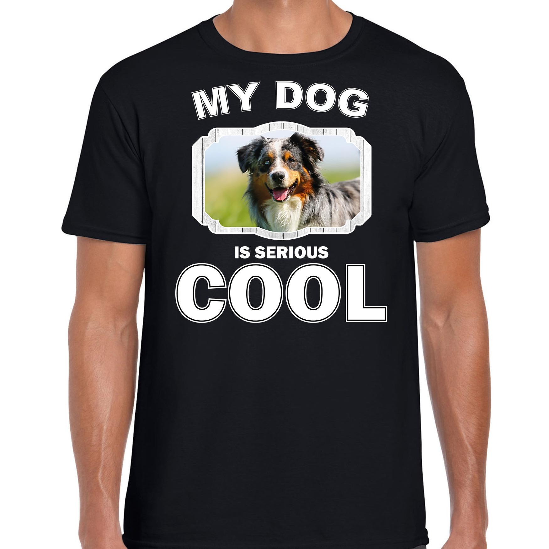 Honden liefhebber shirt Australische herder my dog is serious cool zwart voor heren