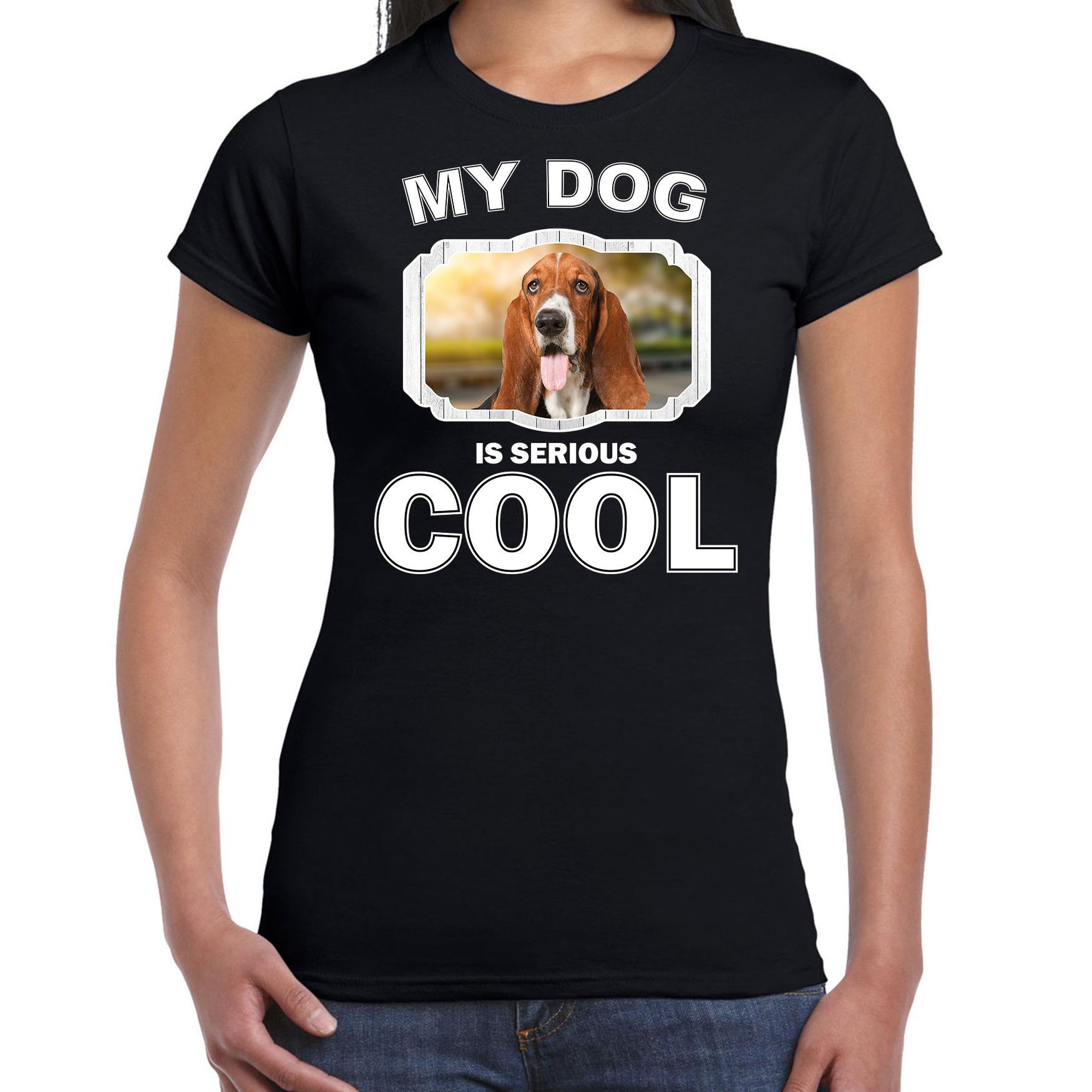 Honden liefhebber shirt Basset my dog is serious cool zwart voor dames