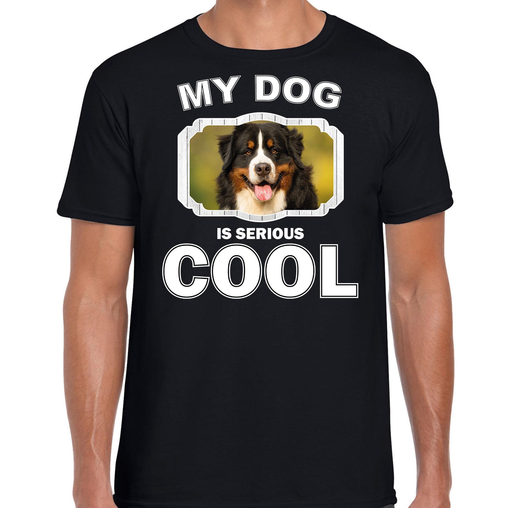 Honden liefhebber shirt Berner sennen my dog is serious cool zwart voor heren