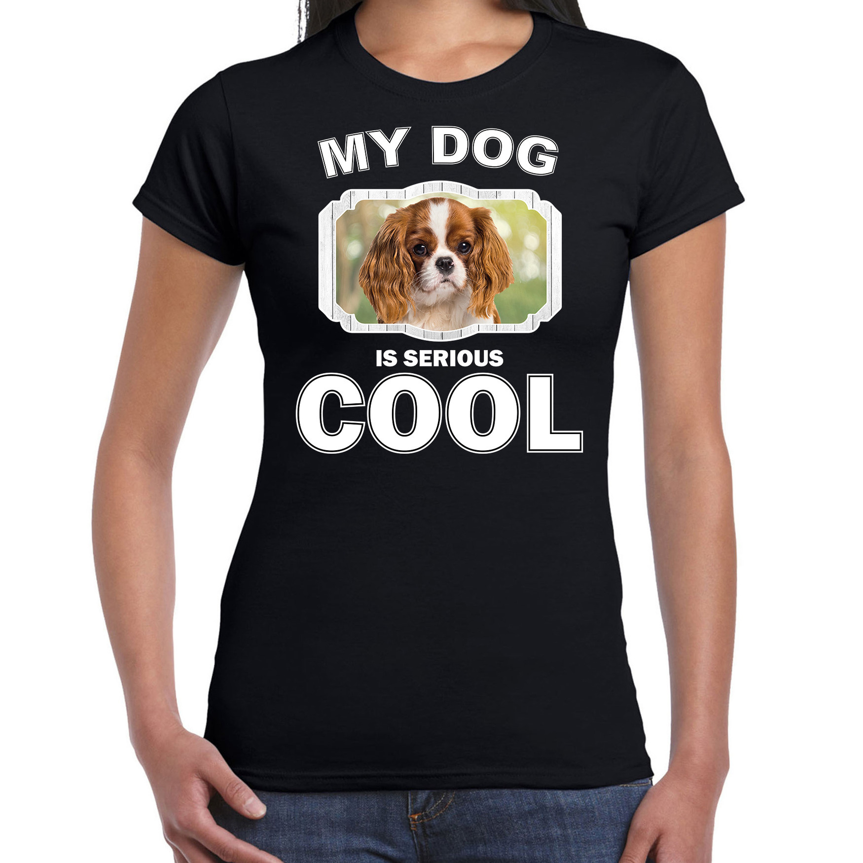 Honden liefhebber shirt Charles spaniel my dog is serious cool zwart voor dames
