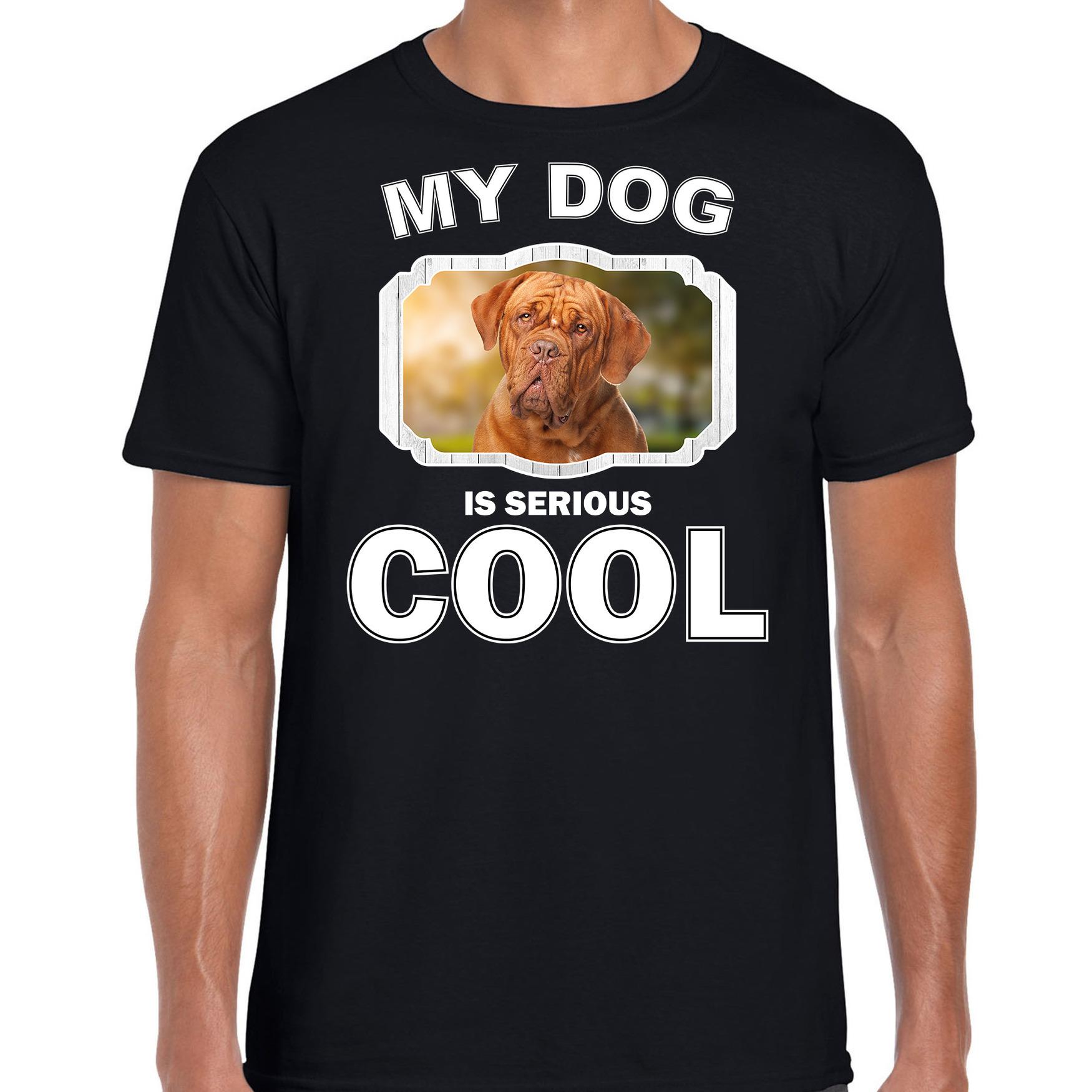Honden liefhebber shirt Franse Mastiff my dog is serious cool zwart voor heren