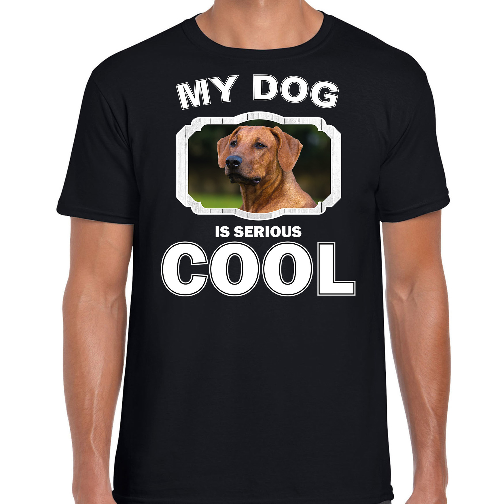 Honden liefhebber shirt Rhodesische pronkrug my dog is serious cool zwart voor heren