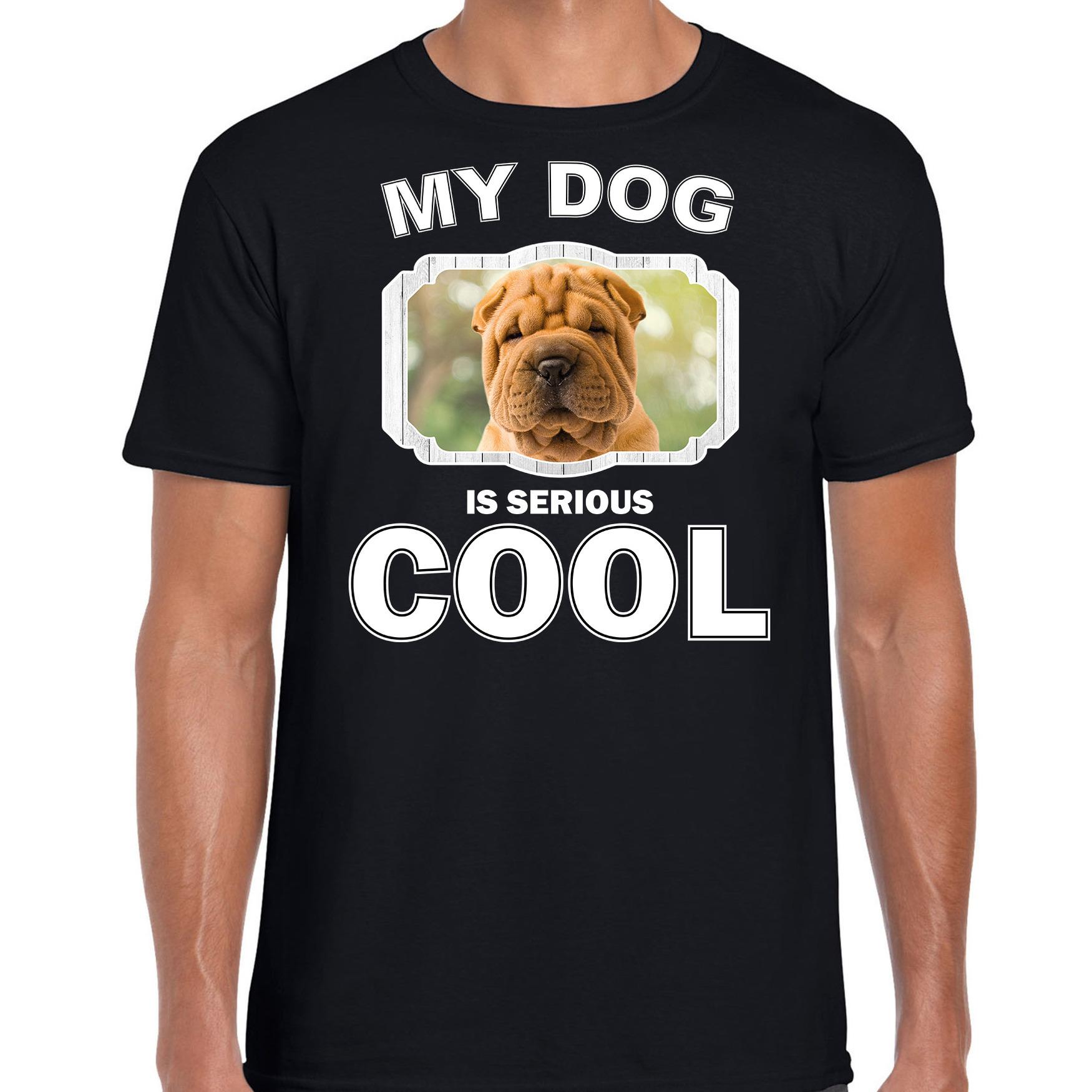 Honden liefhebber shirt Shar pei my dog is serious cool zwart voor heren