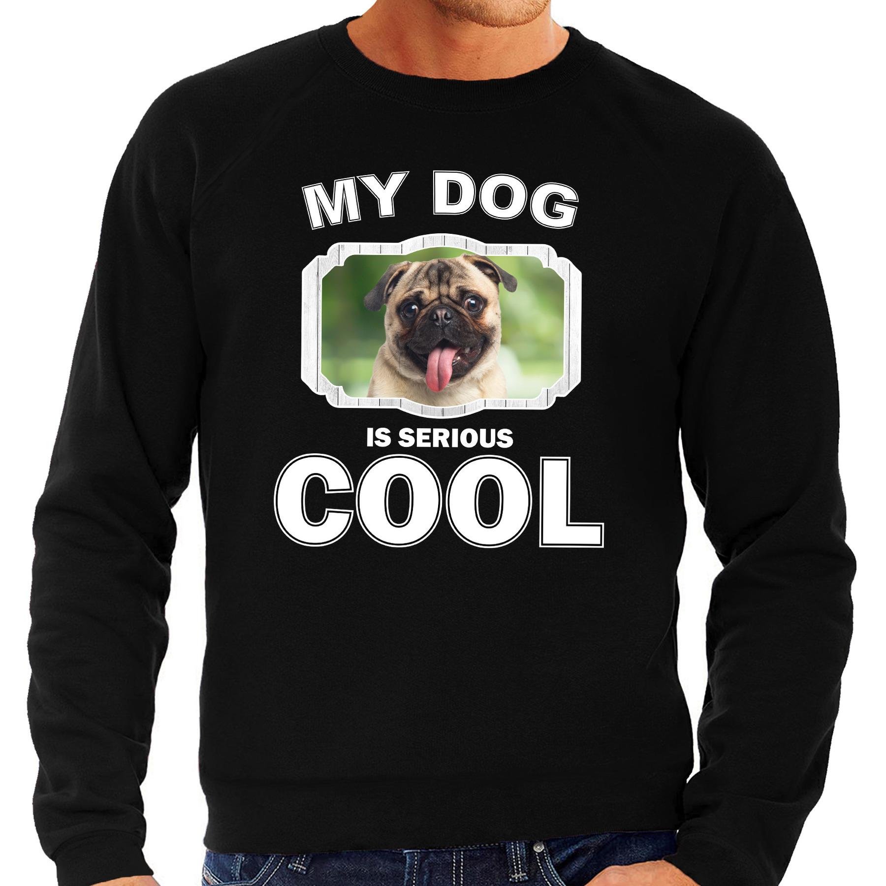 Honden liefhebber trui - sweater mopshond my dog is serious cool zwart voor heren
