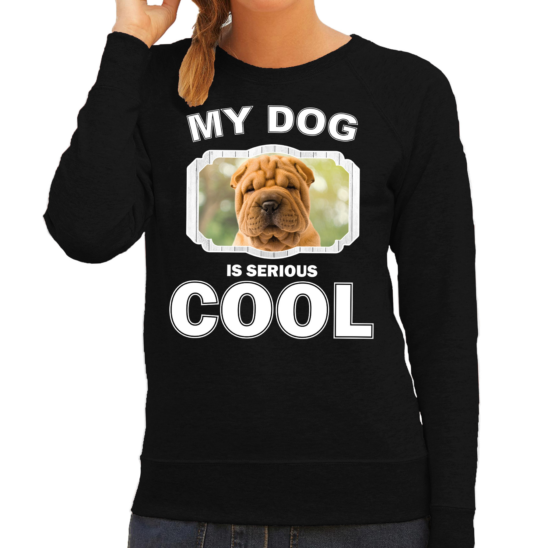 Honden liefhebber trui / sweater Shar pei my dog is serious cool zwart voor dames