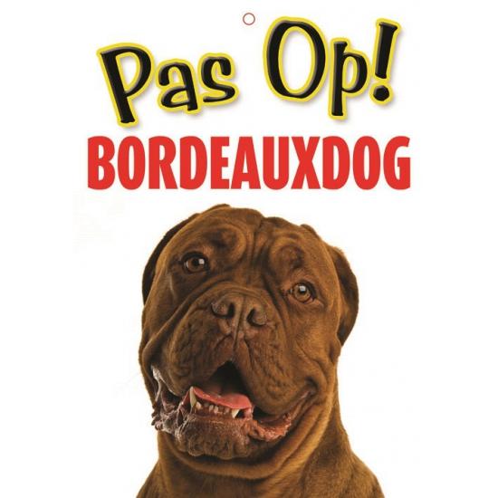 Pas op voor Bordeauxdog bordje