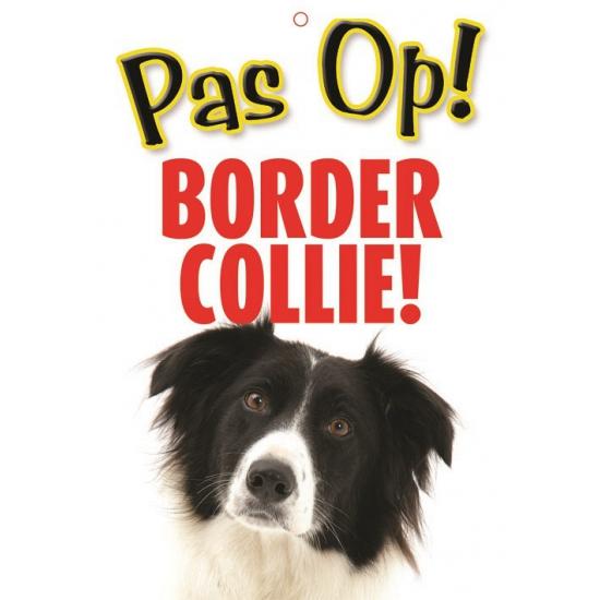 Pas op voor Border Collie bordje